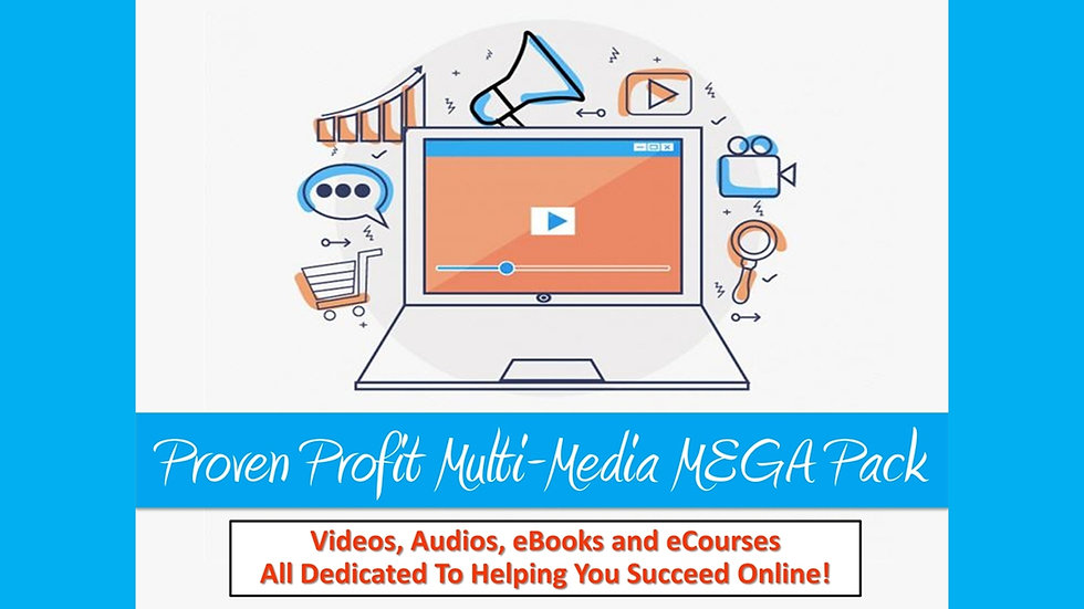 Proven Profit Multi-Media MEGA Pack