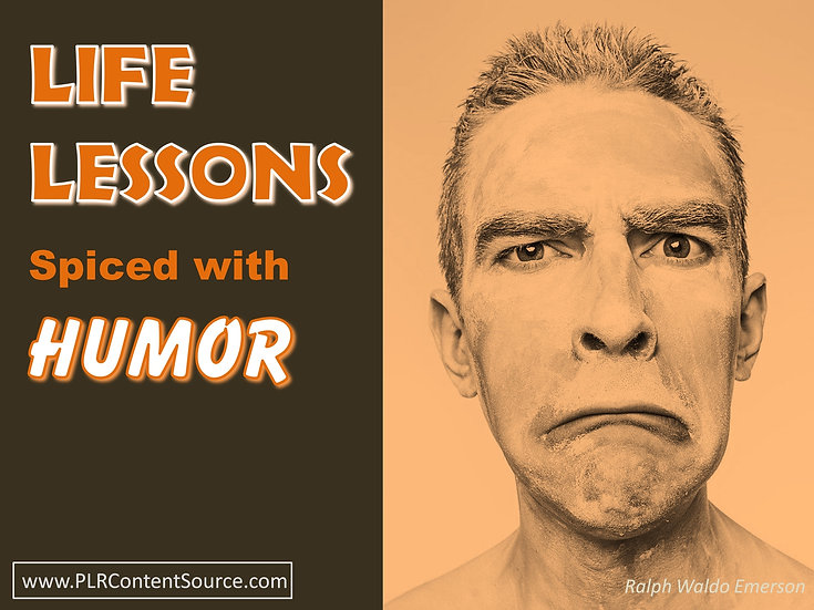 Life Lessons Spiced With Humor Photo Art Quotes