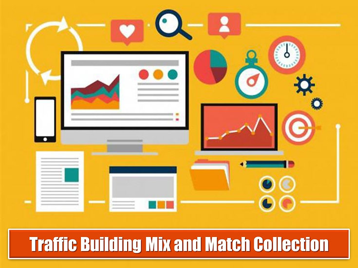 Traffic Building MIX and MATCH CONTENT Collection