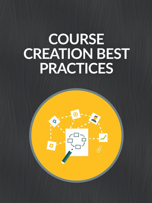 Course Creation Best Practices
