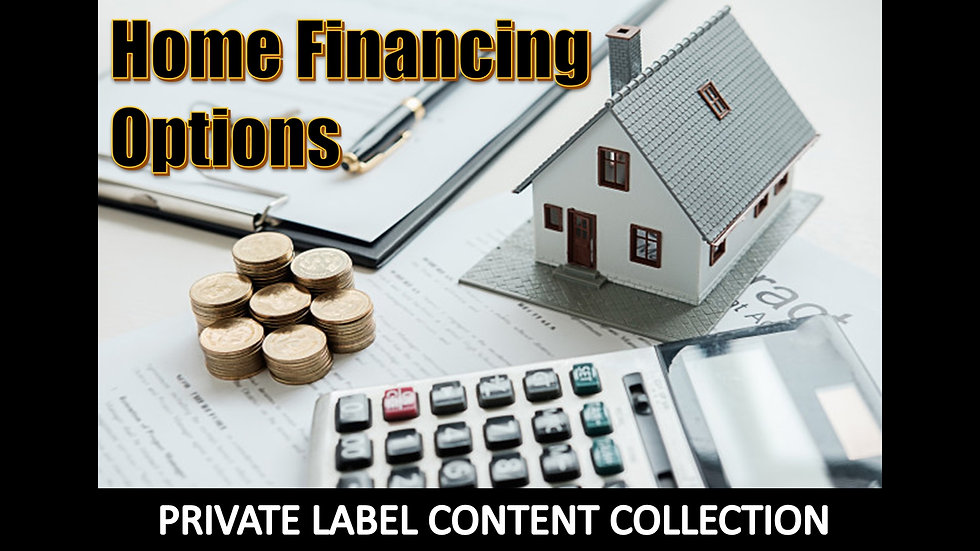 Home Financing Options PLR Product Pack