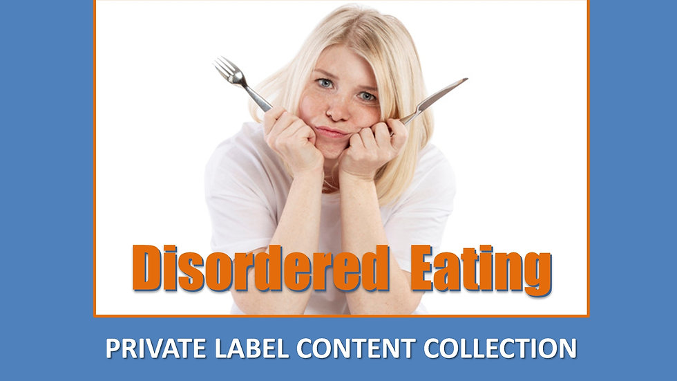 Disordered Eating PLR Product Pack