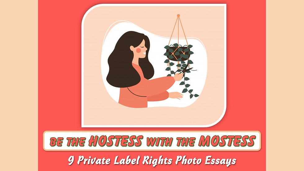 Be The Hostess With The Most-ess Private Label Content Pack