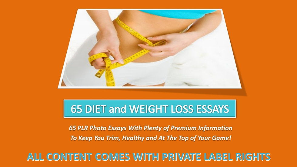 65 Diet and Weight Loss PLR Photo Essays