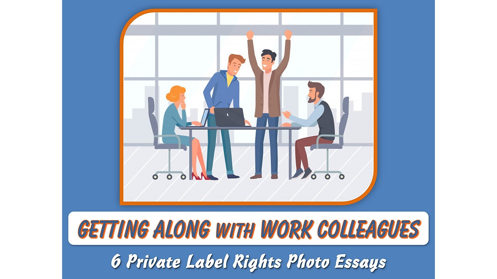 Getting Along with Work Colleagues Private Label Content Pack