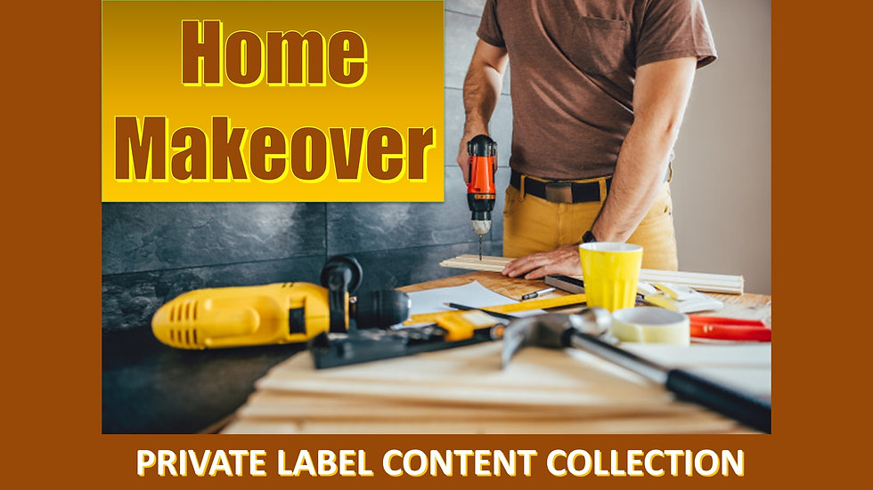 Home Makeover PLR Product Pack
