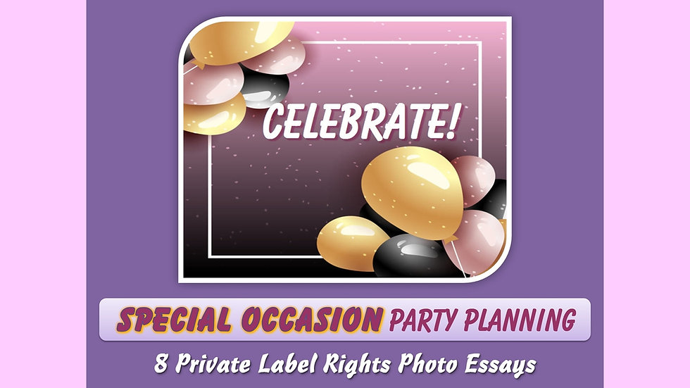 Special Occasion Party Planning Private Label Content Pack