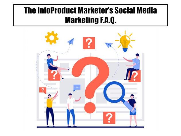 The InfoMarketers Social Media Marketing FAQ