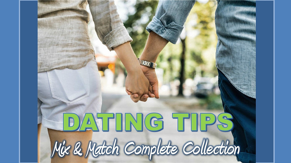 Dating Advice Mix and Match COMPLETE Collection
