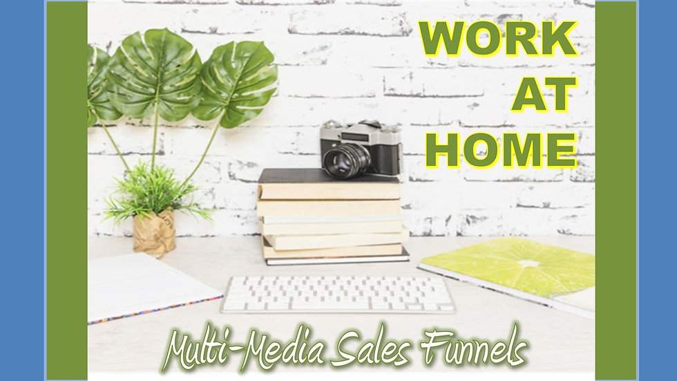 Work at Home Mix and Match Multimedia Sales Funnels