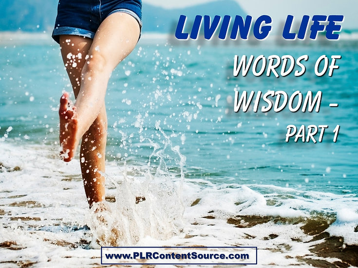 Living Life Part 1 Words of Wisdom Video Quote Collection