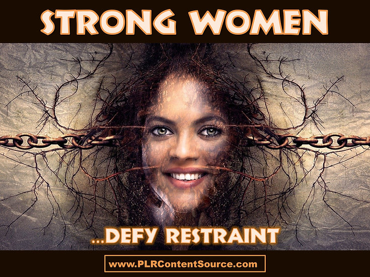 Strong Women Defy Restraint Photo Art Quotes
