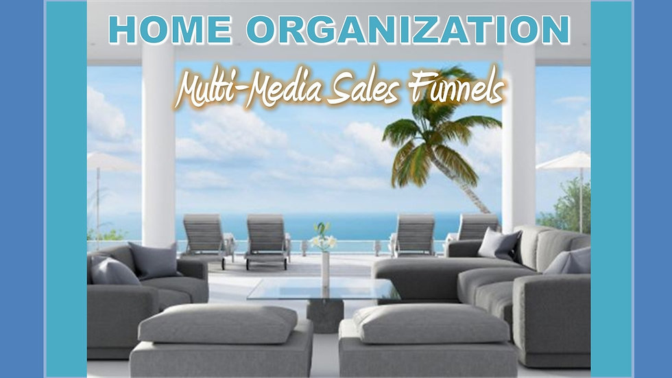 Home Organization Mix and Match Multimedia Sales Funnels