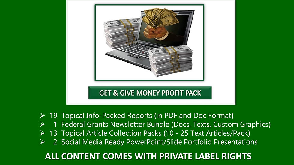 Get and Give Money Private Label Profit Pack