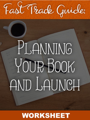 Planning Your Book and Launch Worksheet