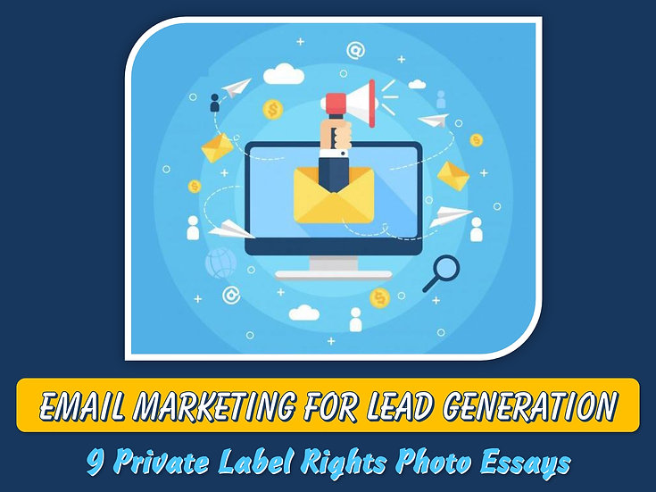 Email Marketing For Lead Generation Private Label Content Pack