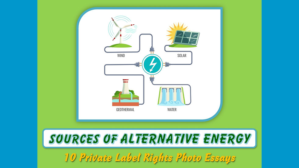 Sources of Alternative Energy Private Label Content Pack