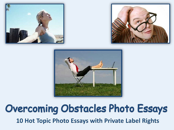 10 PLR Overcoming Obstacles Photo Essays