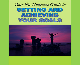 ACHIEVING YOUR GOALS REPORT