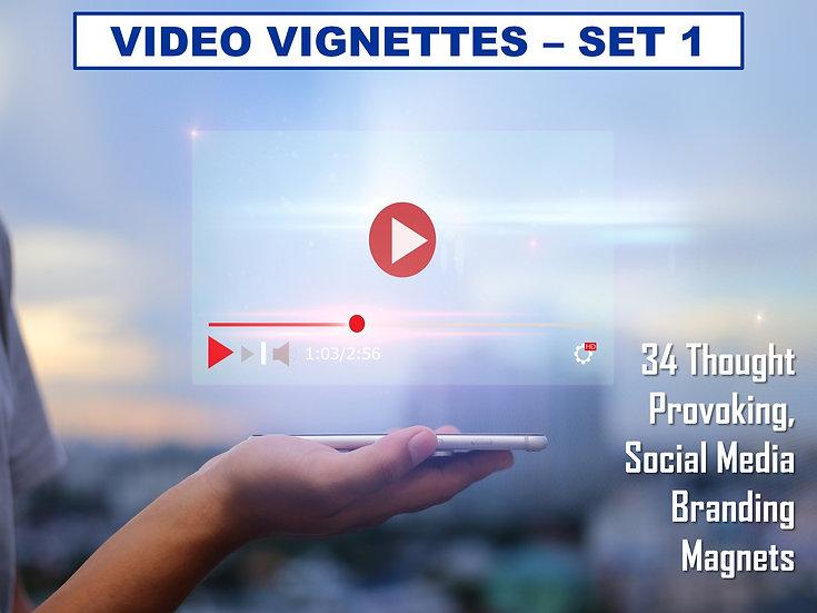 Video Vignettes - Set 1  (34 Videos)