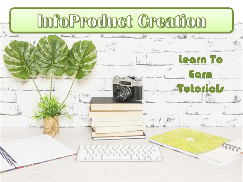 InfoProduct Creation FREE PDF Tutorials