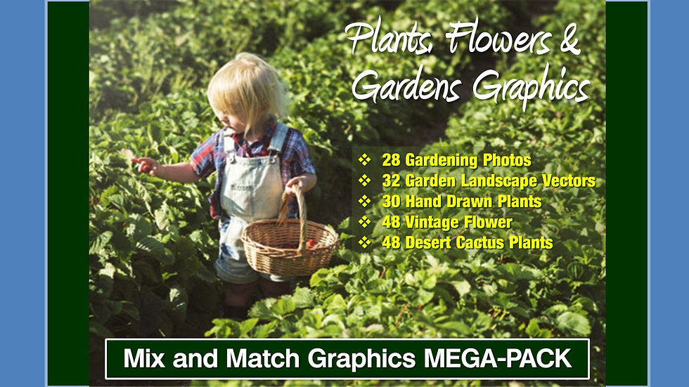 Plants, Flowers and Gardens Mix and Match GRAPHICS Collection