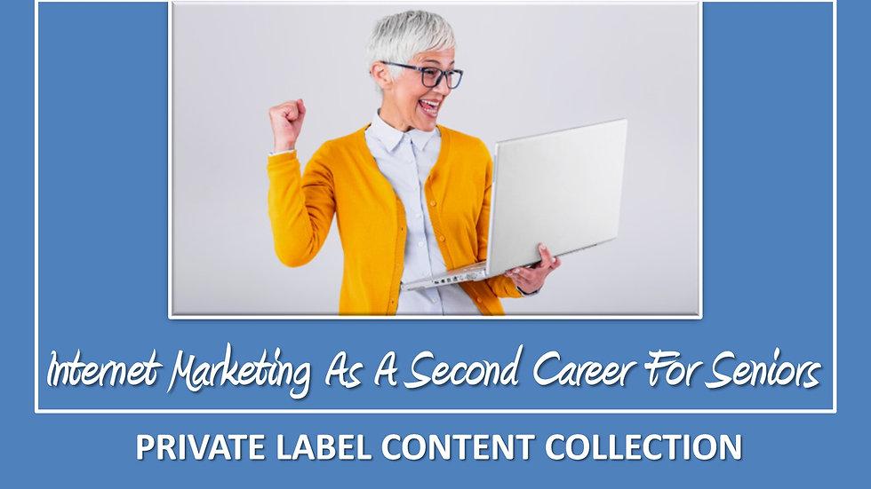 Internet Marketing As A Second Career For Seniors PLR Pack