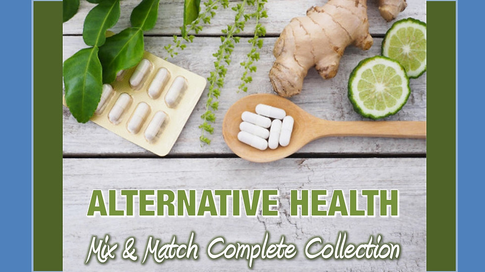 Alternative Health Mix and Match COMPLETE Collection