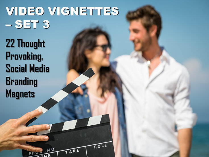 Video Vignettes - Set 3  (22 Videos)