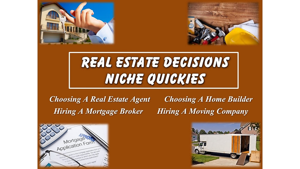 Real Estate Decisions Niche Quickies