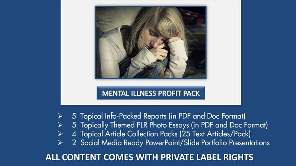 Mental Illness PLR Profit Pack