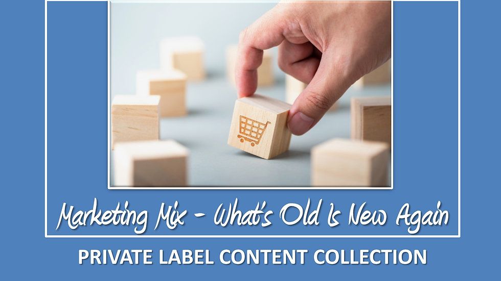 Marketing Mix: What's Old Is New Again PLR Pack