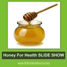 HONEY FOR HEALTH SLIDE SHOW