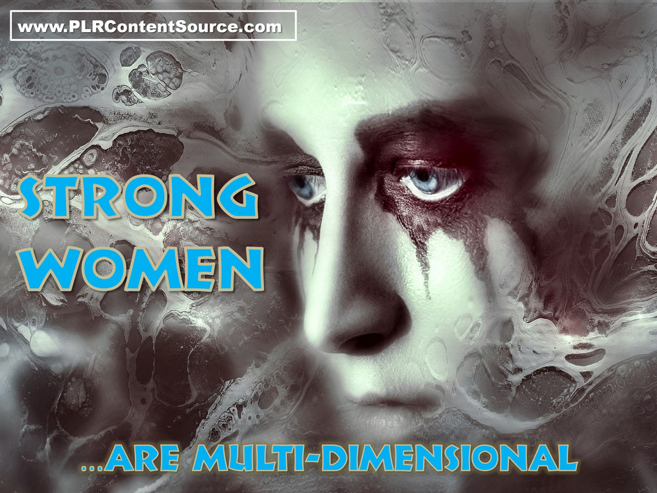 Strong Women Are Multi-Dimentional Art Quotes