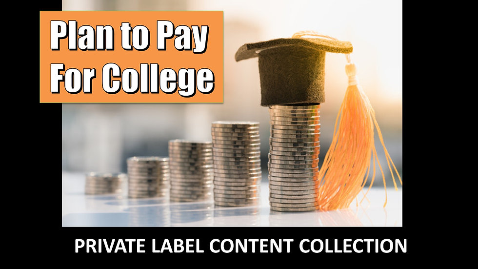 Plan To Pay For College PLR Product Pack