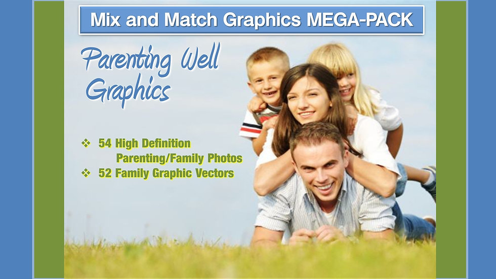 Parenting Well Mix and Match GRAPHICS Collection