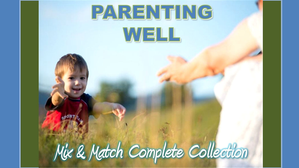 Parenting Well Mix and Match COMPLETE Collection