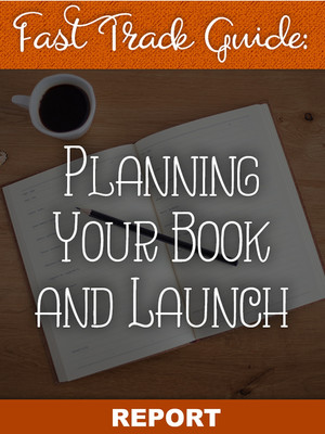 Planning Your Book and Launch Report
