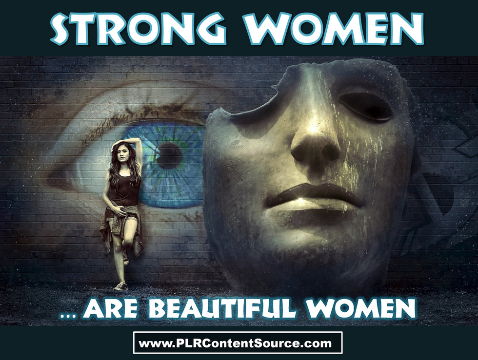 Strong Women Are Beautiful Women