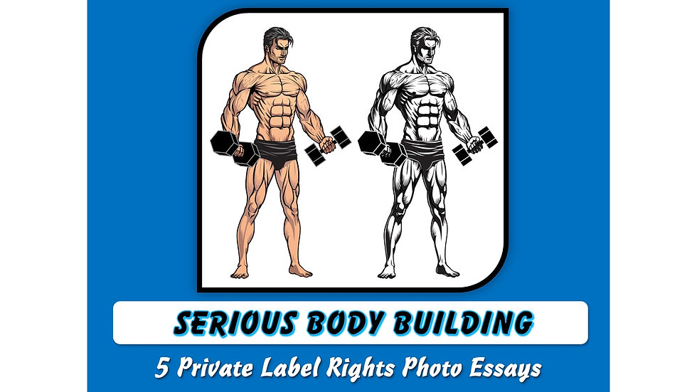 Serious Body Building Private Label Content Pack