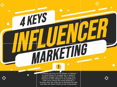 4 Keys to Influencer Marketing