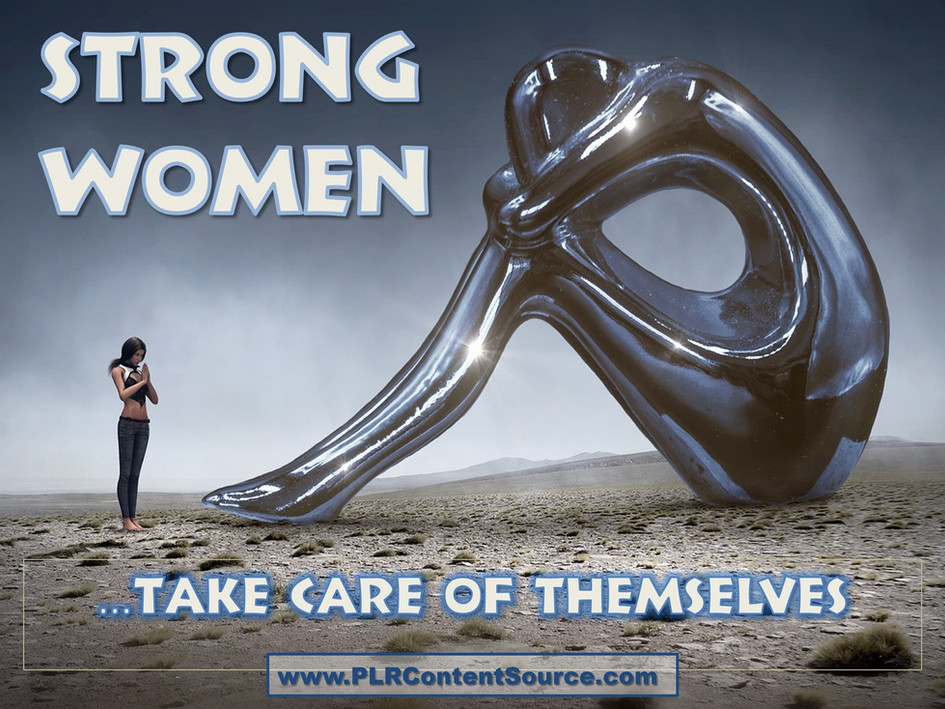 Strong Women Take Care of Themselves Art Quotes