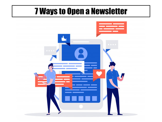 7 Ways to Open a Newsletter