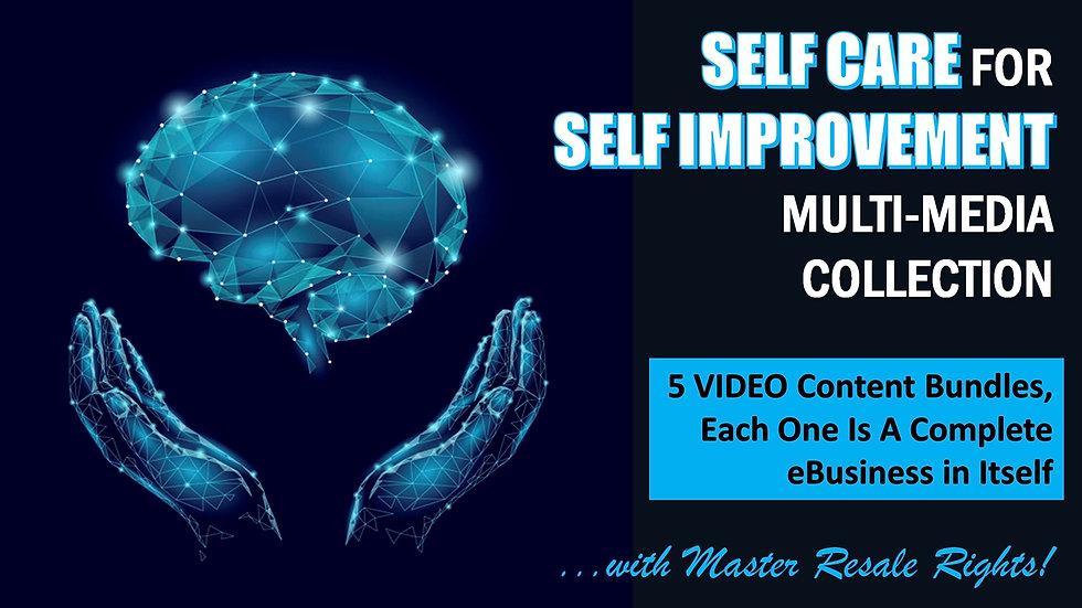Self Care For Self Improvement MultMedia Collection