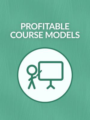 Profitable Course Models