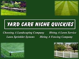Yard Care Niche Quickies