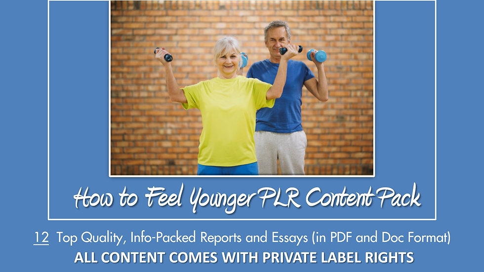 How to Feel Younger PLR Content Pack