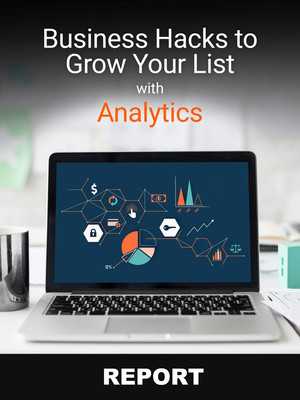 Business Hacks to Grow Your List with Analytics