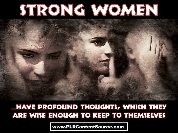 Strong Women Have Profound Thoughts Photo Art Quotes