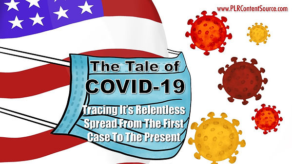 The Tale of Covid-19